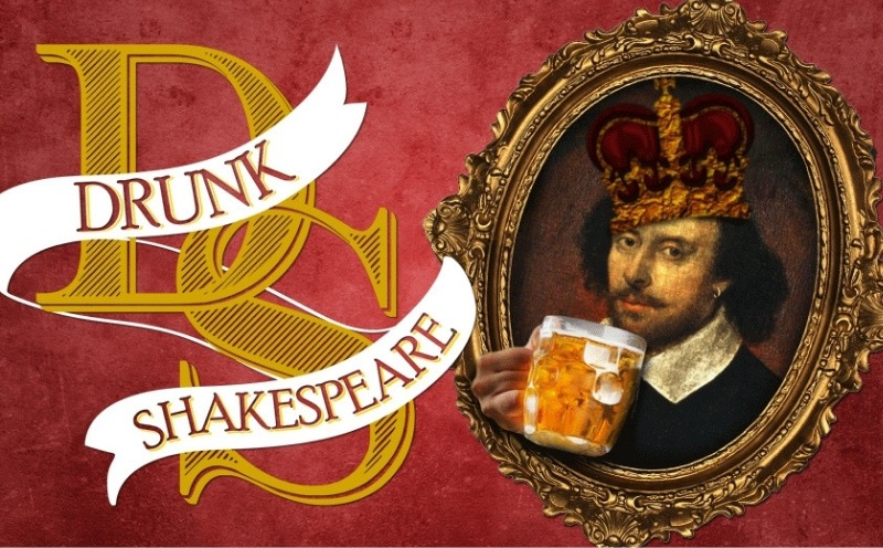 The Drunk Shakespeare Society